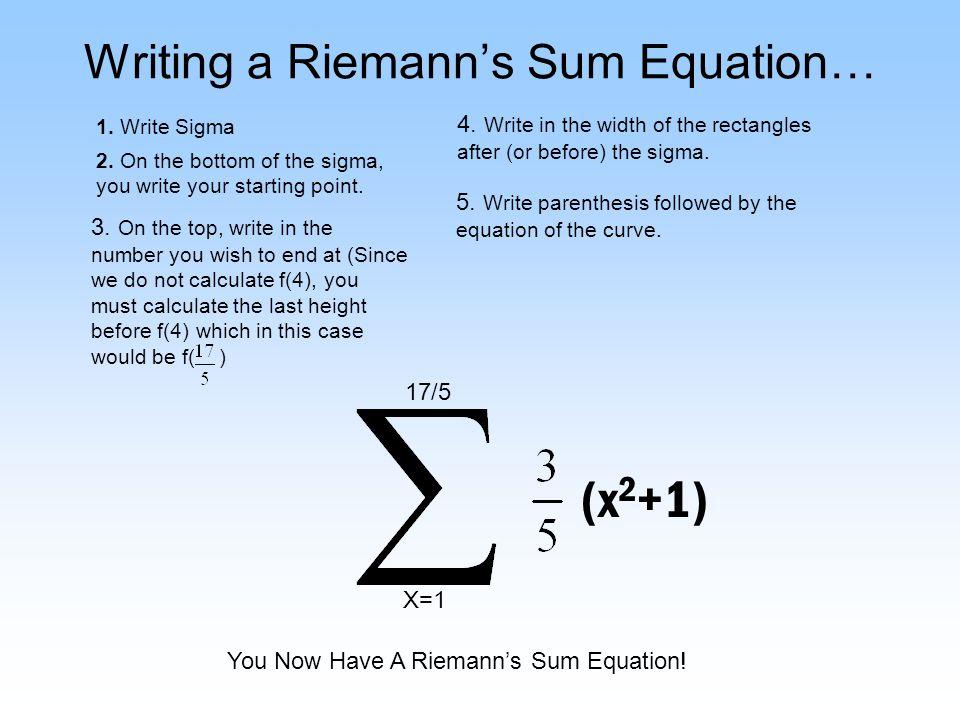 Writing a Riemann's Sum Equation…