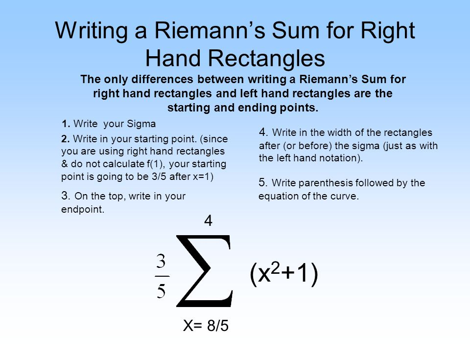 Writing a Riemann's Sum for Right Hand Rectangles