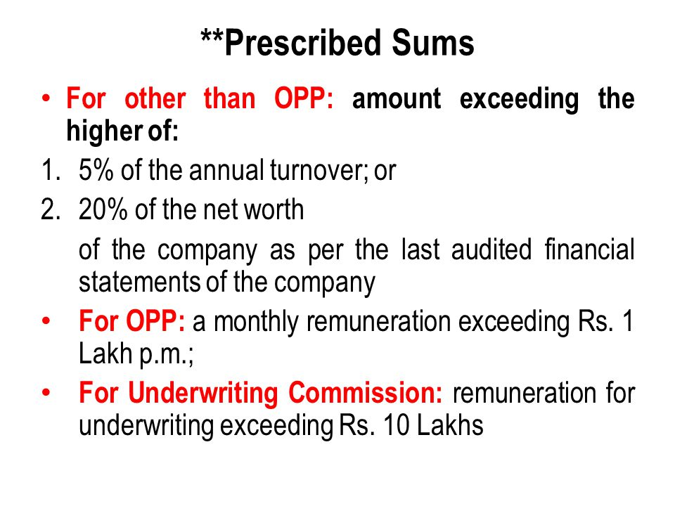 **Prescribed Sums For other than OPP: amount exceeding the higher of: