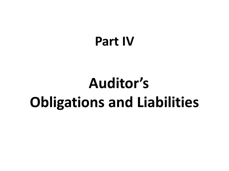 Auditor's Obligations and Liabilities