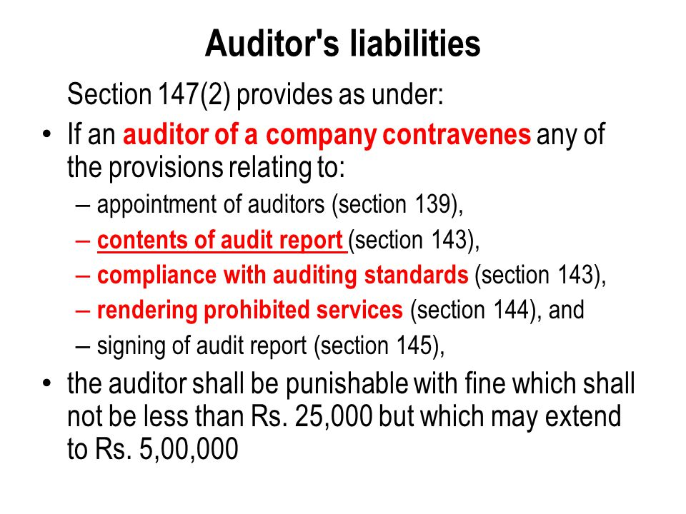 Auditor s liabilities Section 147(2) provides as under: