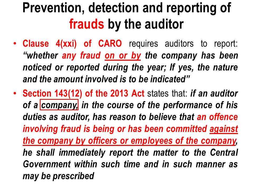Prevention, detection and reporting of frauds by the auditor