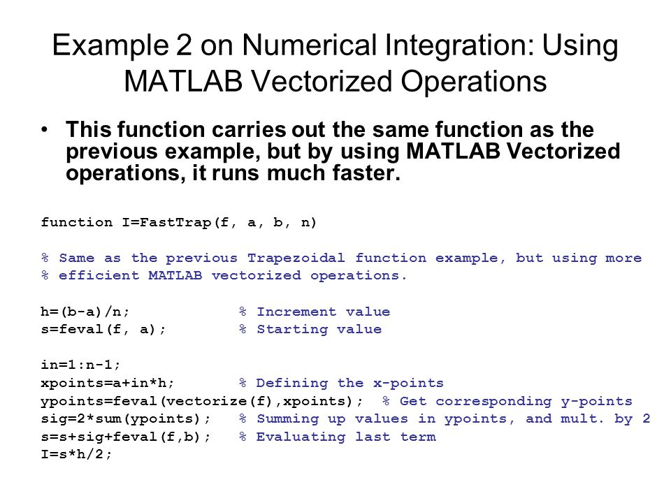 Example 2 on Numerical Integration: Using MATLAB Vectorized Operations