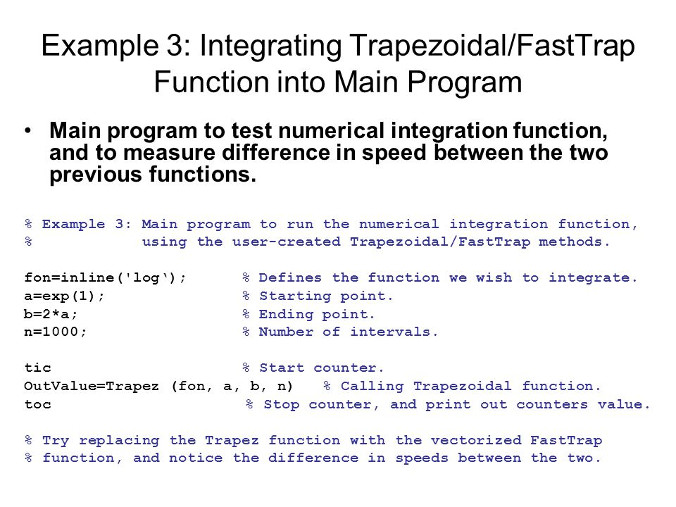 Example 3: Integrating Trapezoidal/FastTrap Function into Main Program