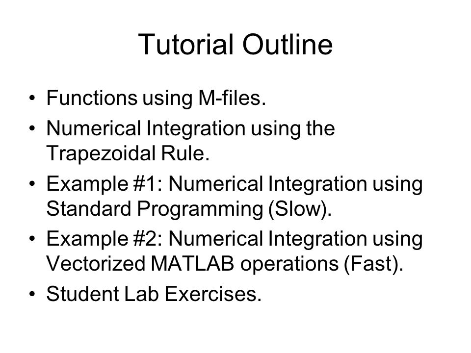 Tutorial Outline Functions using M-files.