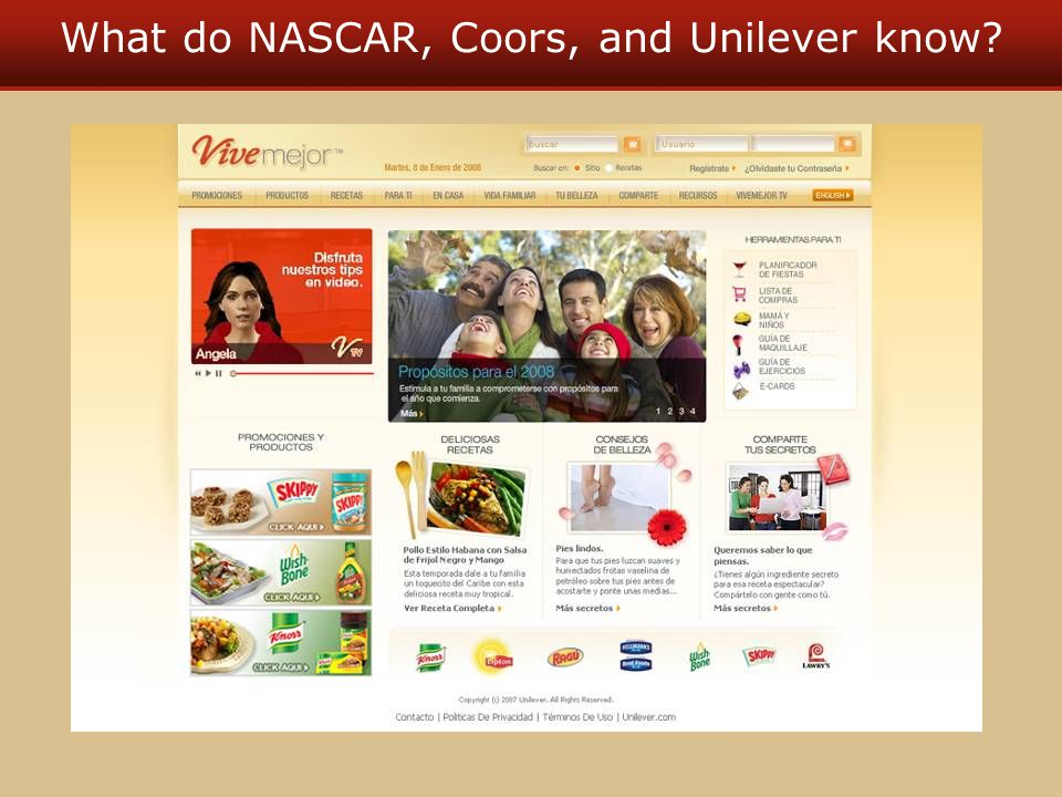 What do NASCAR, Coors, and Unilever know