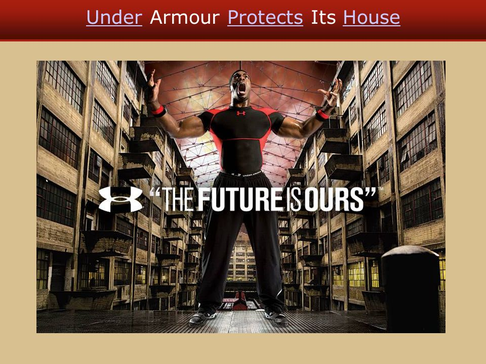 Under Armour Protects Its House