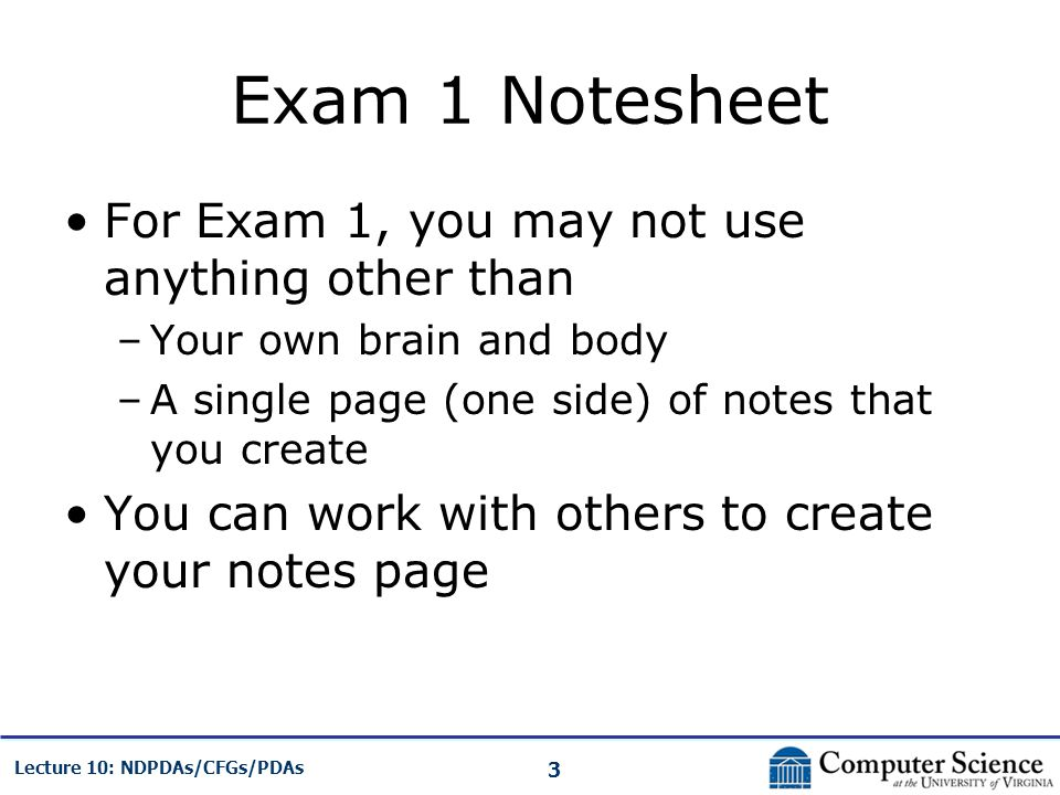Exam 1 Notesheet For Exam 1, you may not use anything other than