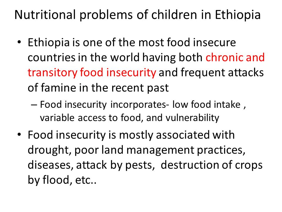 Nutritional problems of children in Ethiopia
