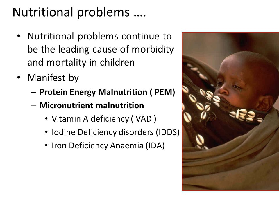 Nutritional problems ….