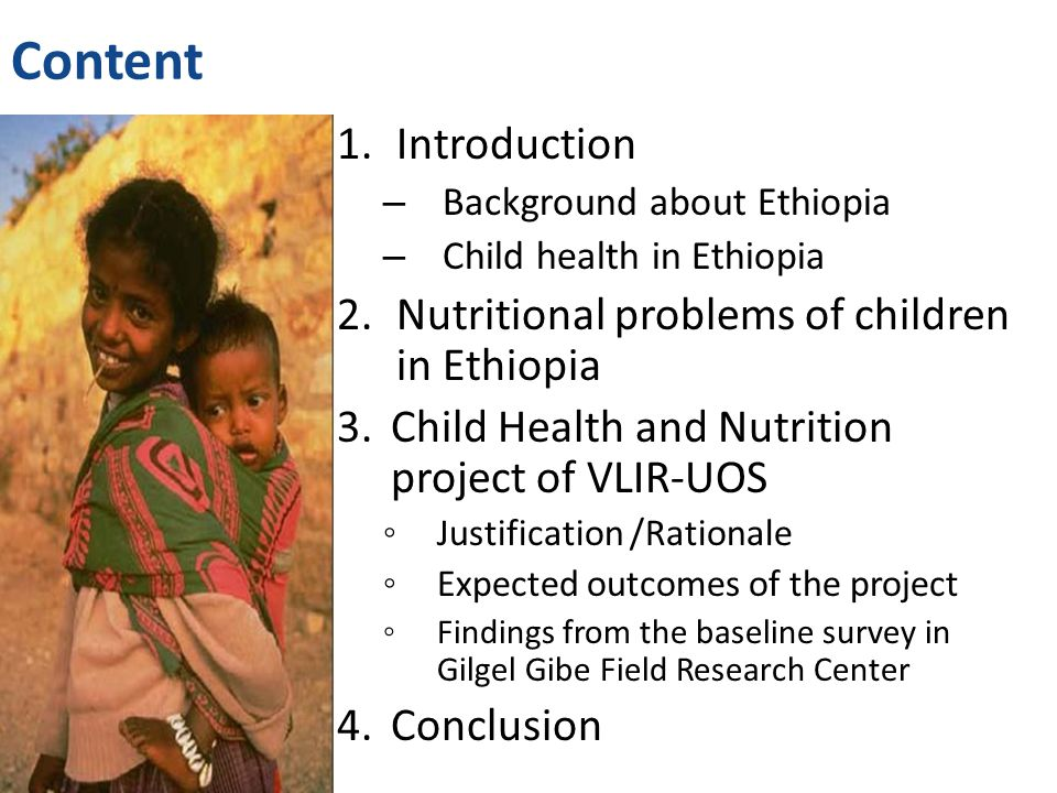 Content Introduction Nutritional problems of children in Ethiopia