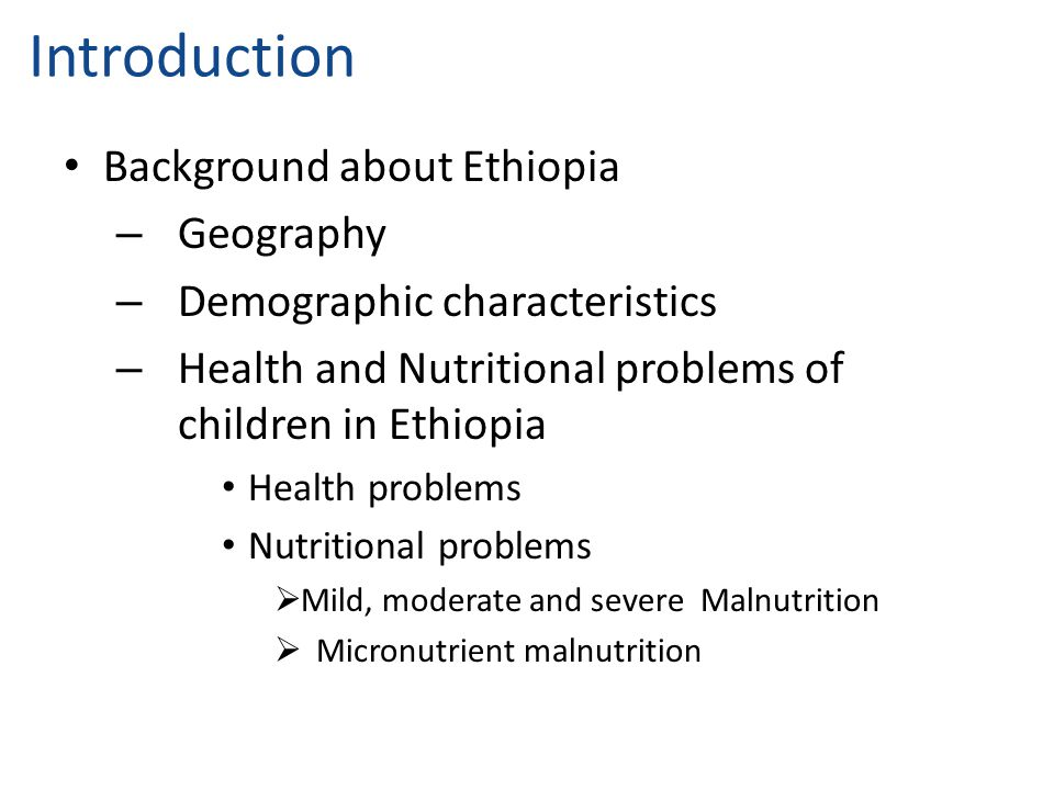 Introduction Background about Ethiopia Geography