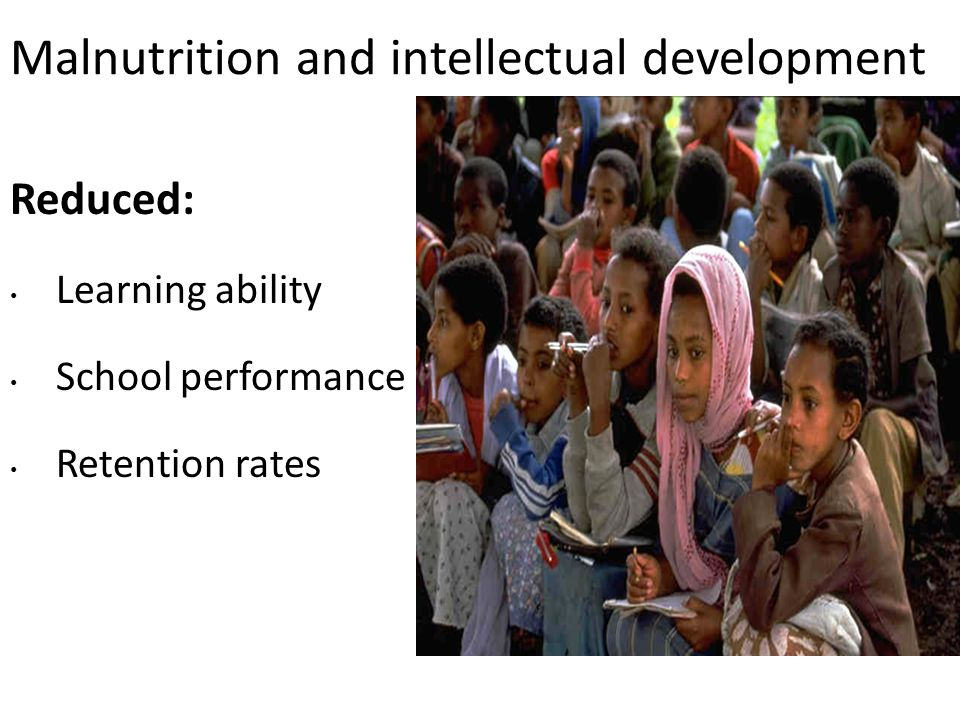 Malnutrition and intellectual development