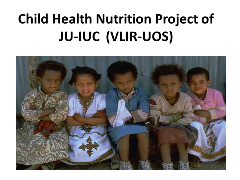 Child Health Nutrition Project of JU-IUC (VLIR-UOS)