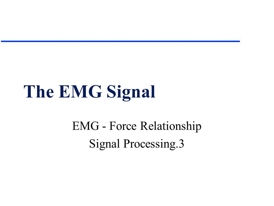 EMG - Force Relationship Signal Processing.3