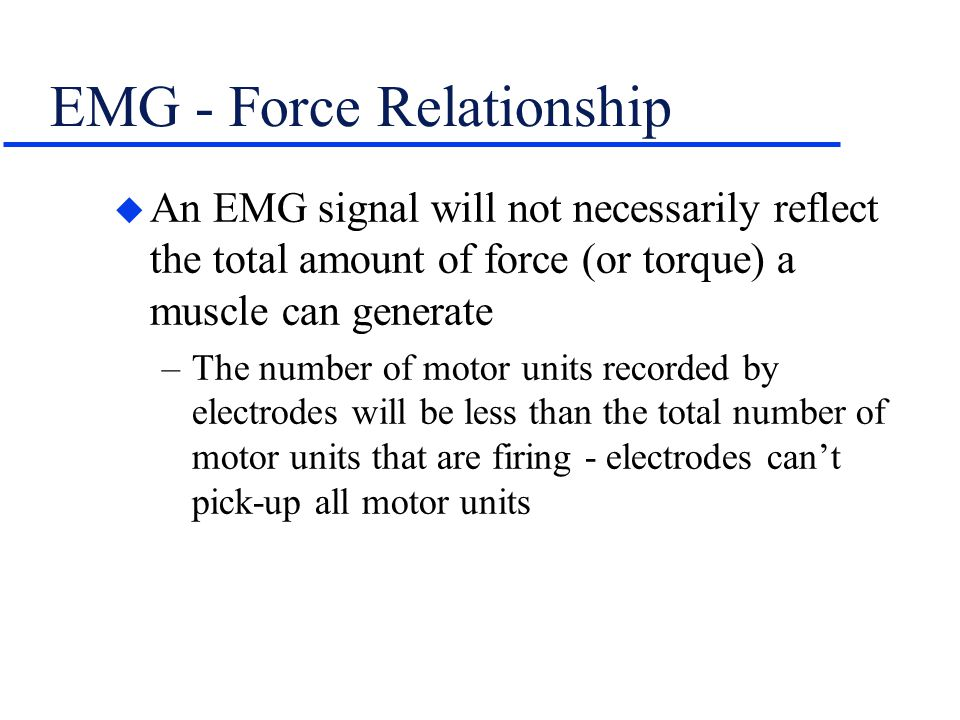 EMG - Force Relationship