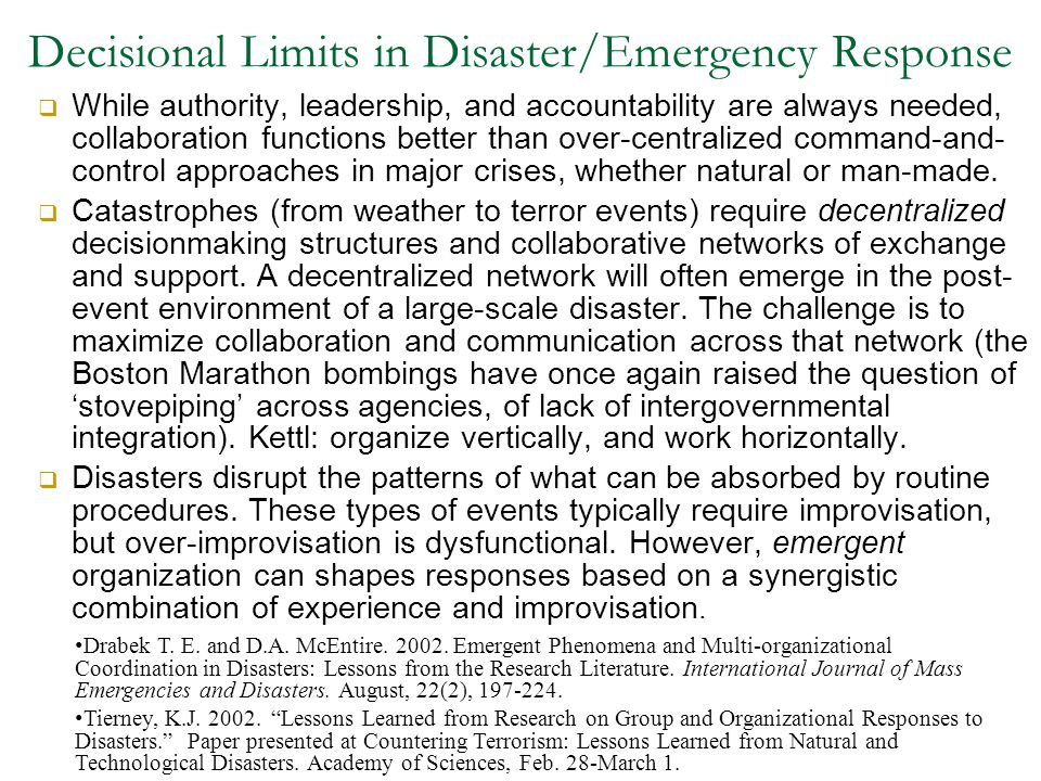 Decisional Limits in Disaster/Emergency Response
