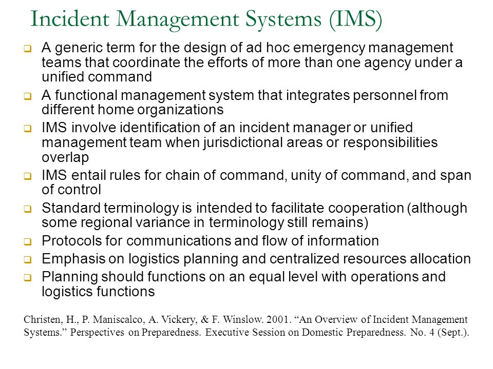 Incident Management Systems (IMS)