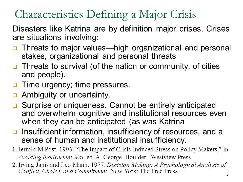 Characteristics Defining a Major Crisis
