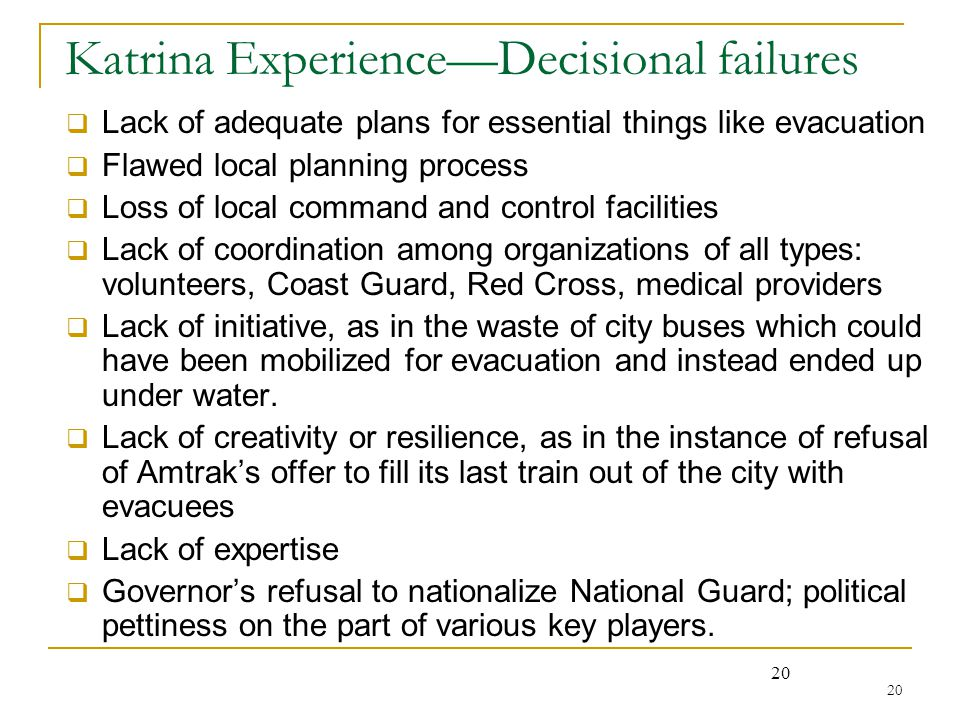 Katrina Experience—Decisional failures