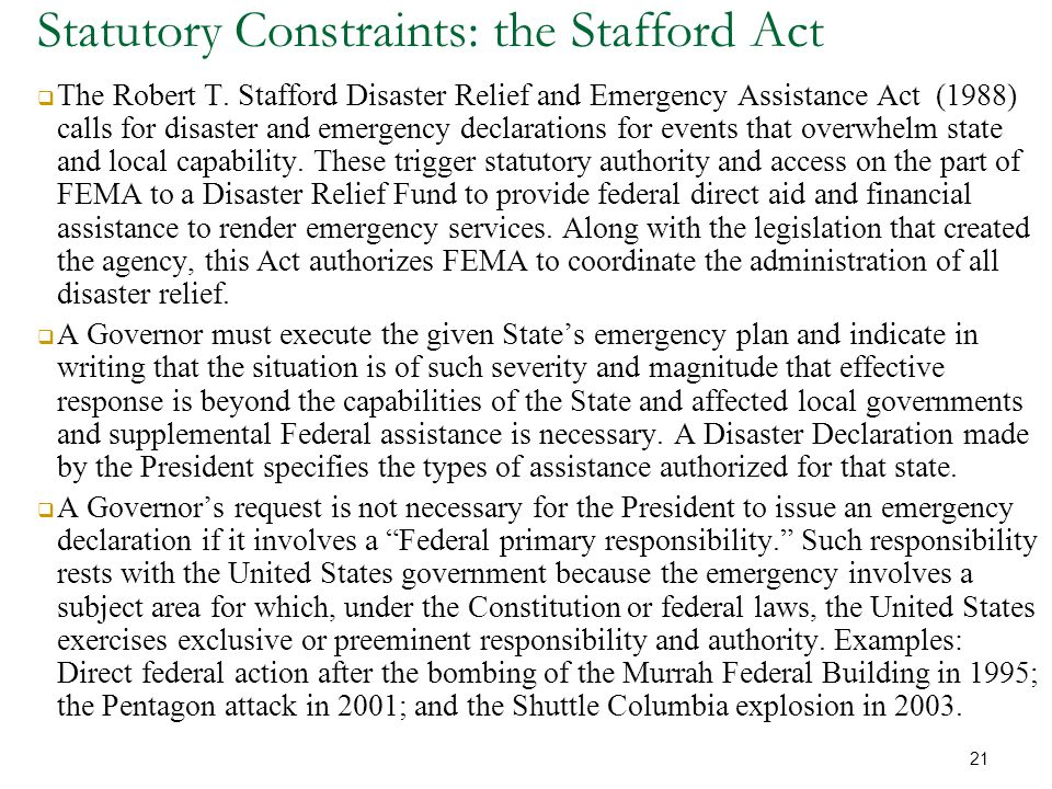 Statutory Constraints: the Stafford Act