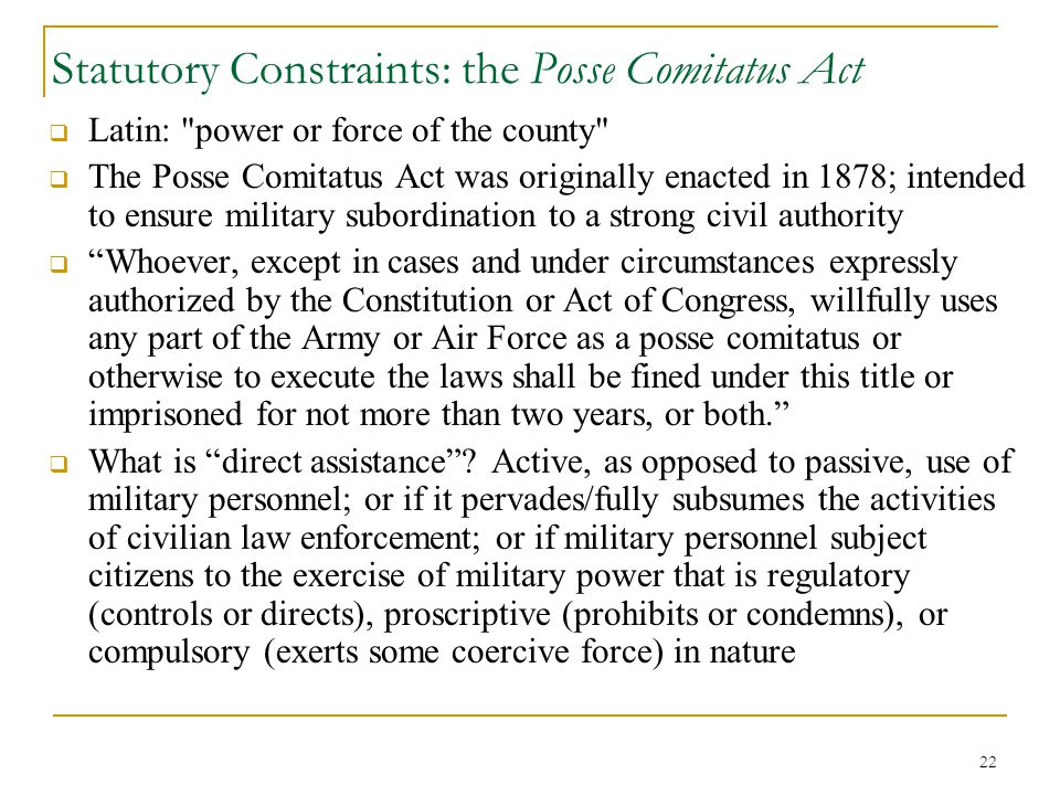 Statutory Constraints: the Posse Comitatus Act