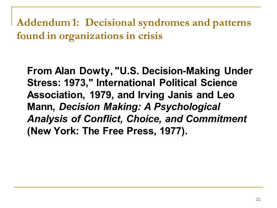 Addendum 1: Decisional syndromes and patterns found in organizations in crisis