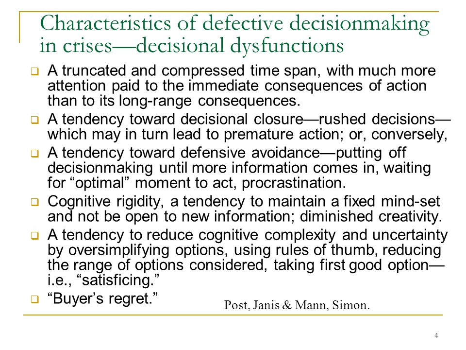 Characteristics of defective decisionmaking in crises—decisional dysfunctions
