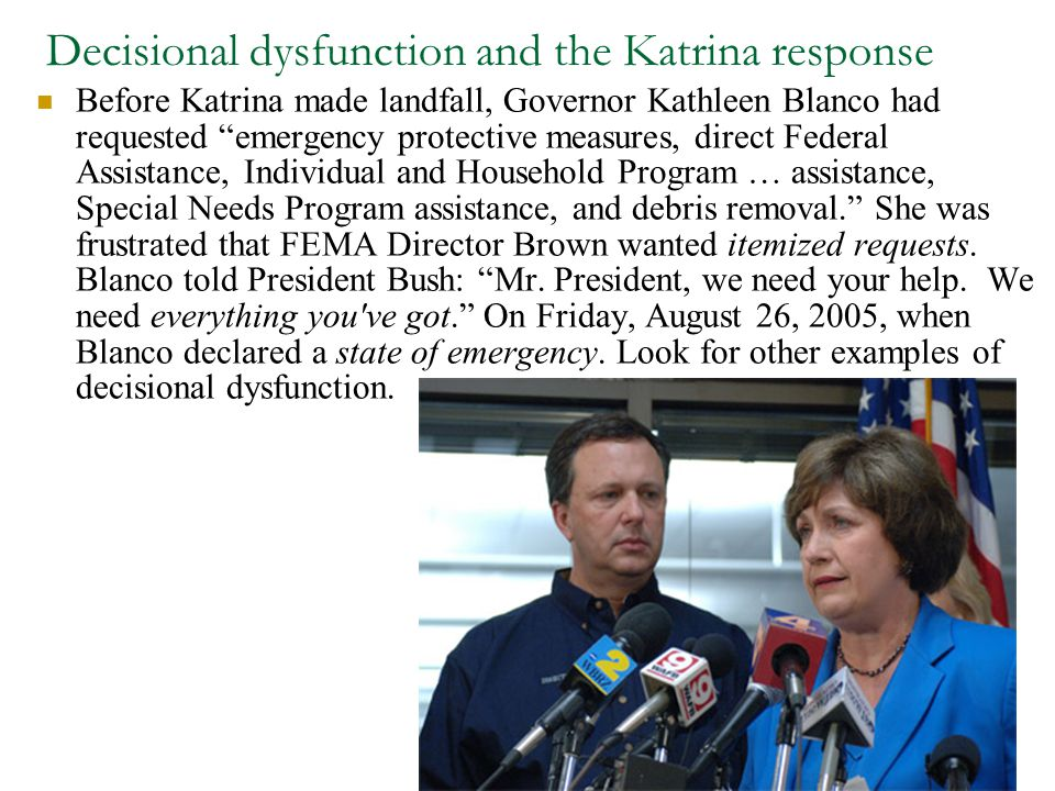 Decisional dysfunction and the Katrina response