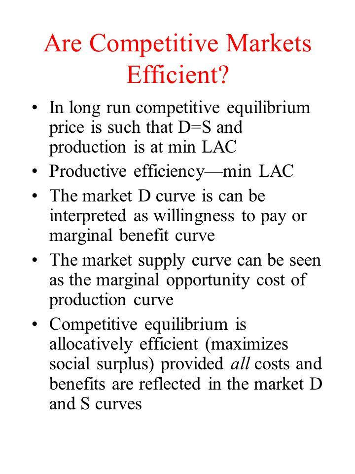 Are Competitive Markets Efficient