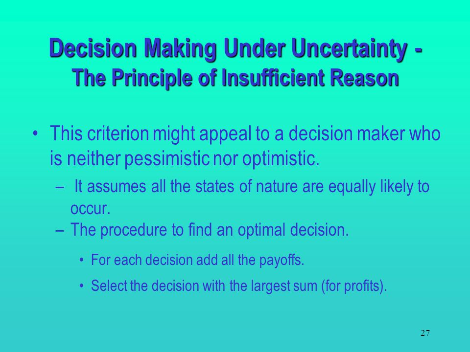 Decision Making Under Uncertainty - The Principle of Insufficient Reason