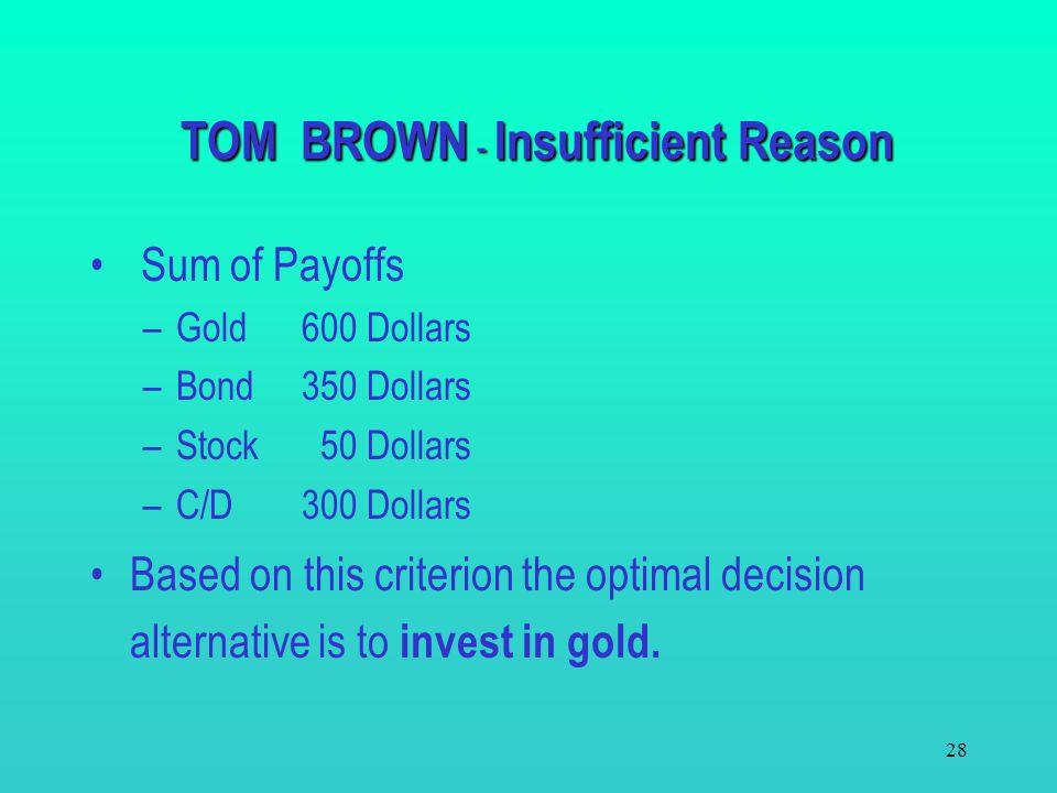 TOM BROWN - Insufficient Reason
