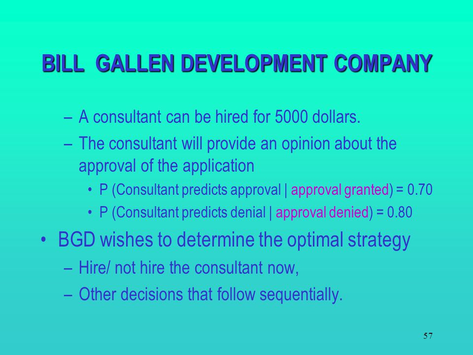 BILL GALLEN DEVELOPMENT COMPANY