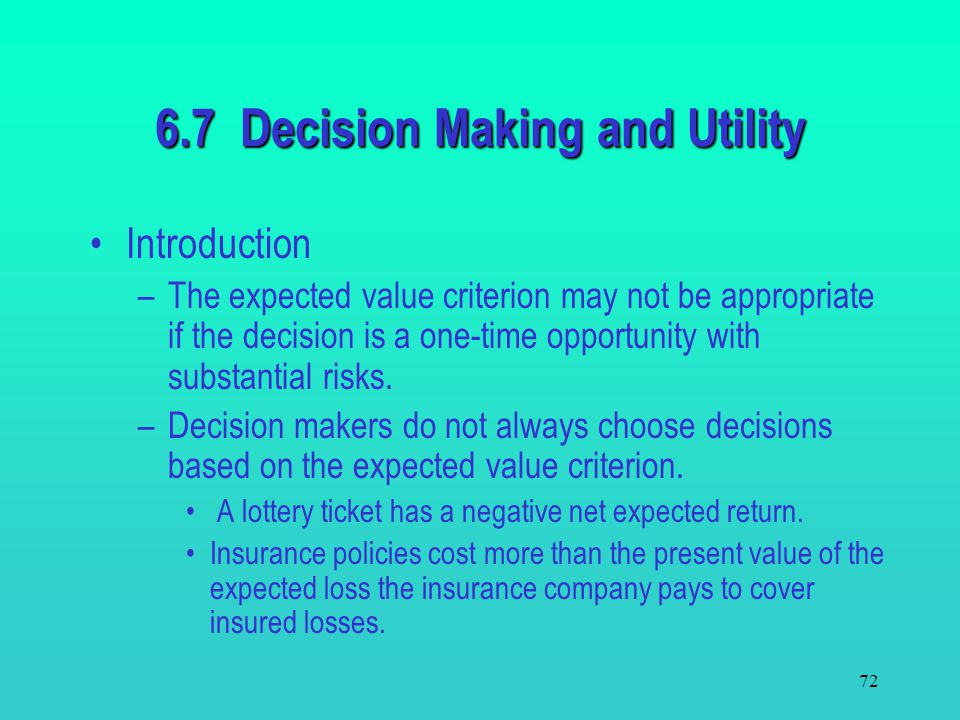 6.7 Decision Making and Utility