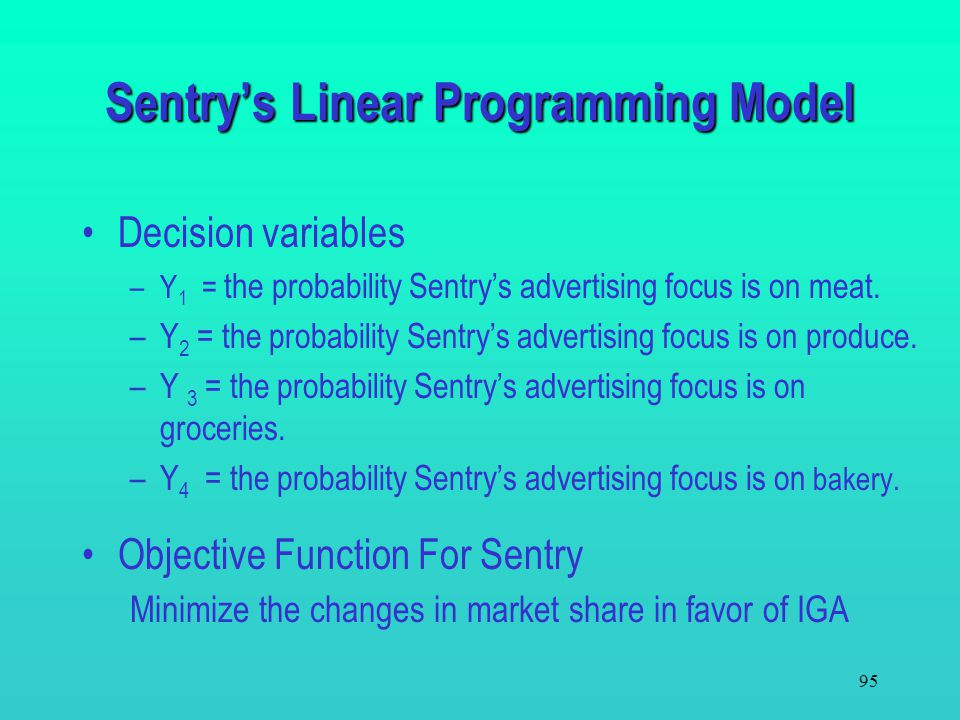 Sentry's Linear Programming Model