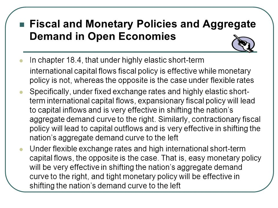 Fiscal and Monetary Policies and Aggregate Demand in Open Economies