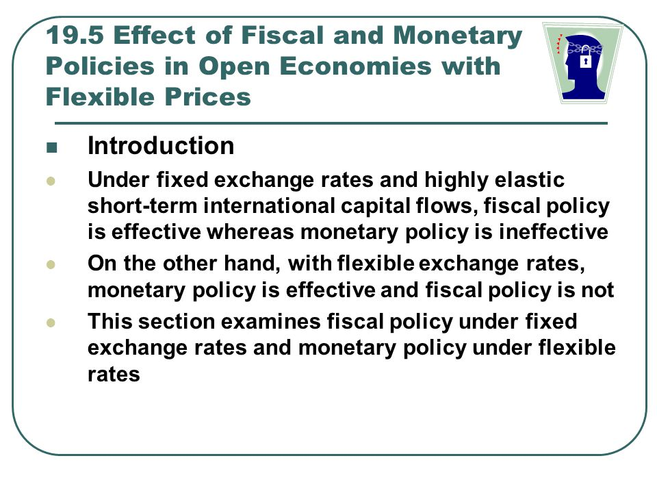 19.5 Effect of Fiscal and Monetary Policies in Open Economies with Flexible Prices