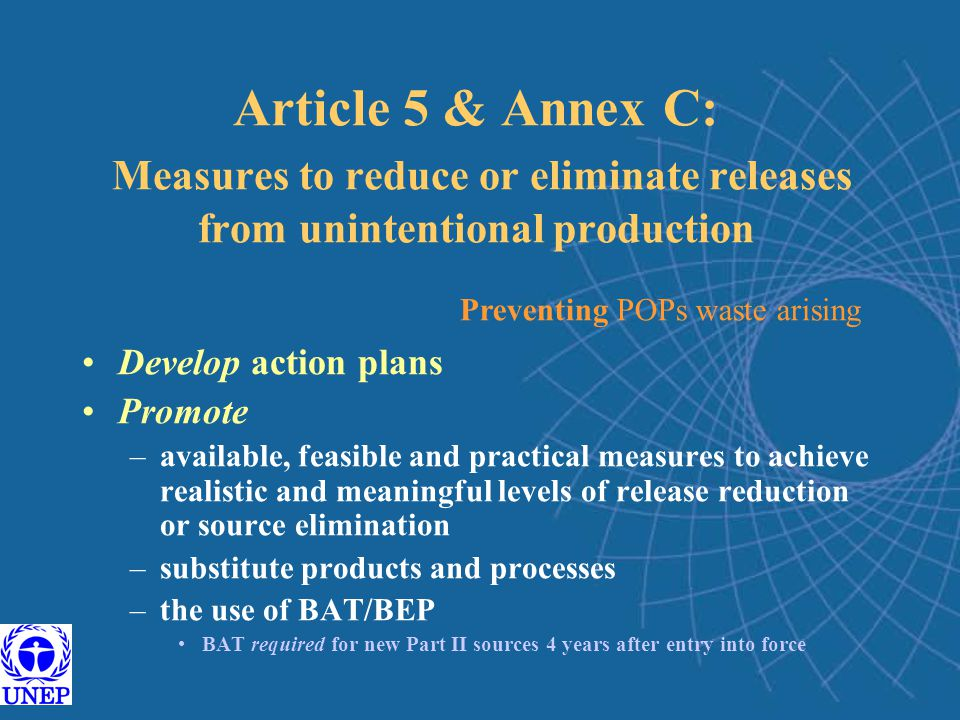 Article 5 & Annex C: Measures to reduce or eliminate releases from unintentional production