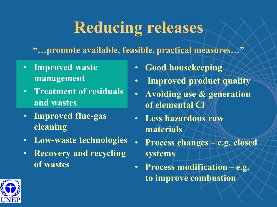 Reducing releases …promote available, feasible, practical measures…