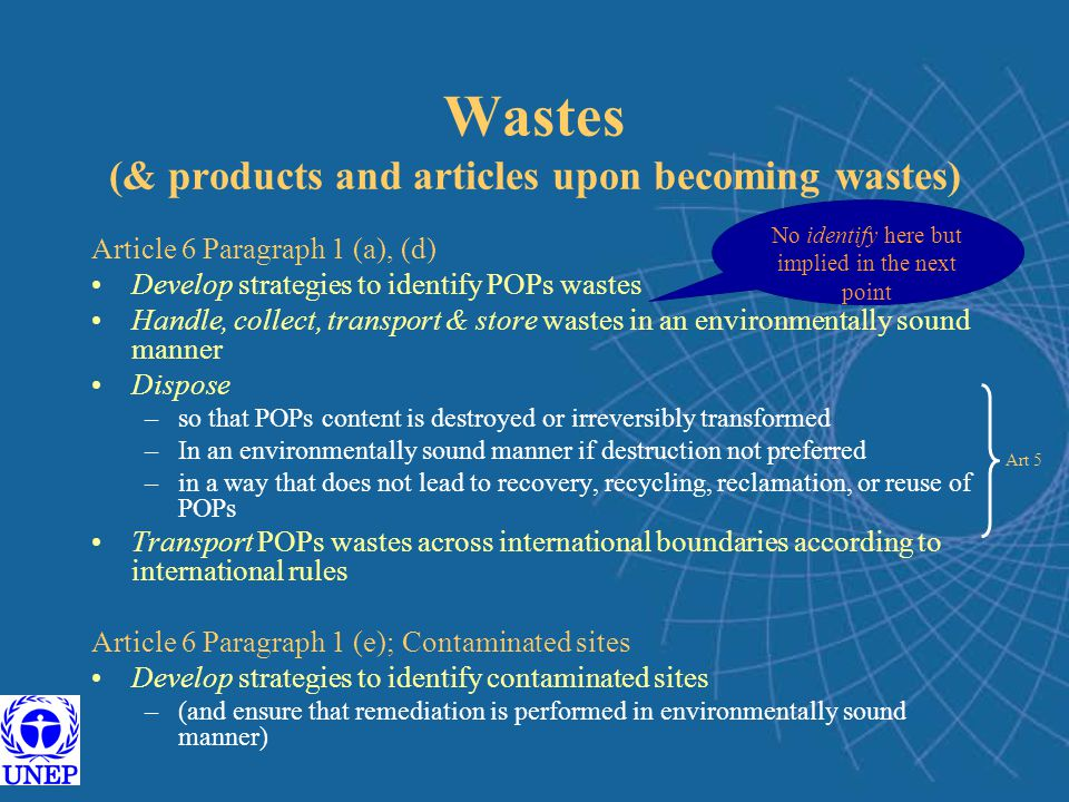 Wastes (& products and articles upon becoming wastes)