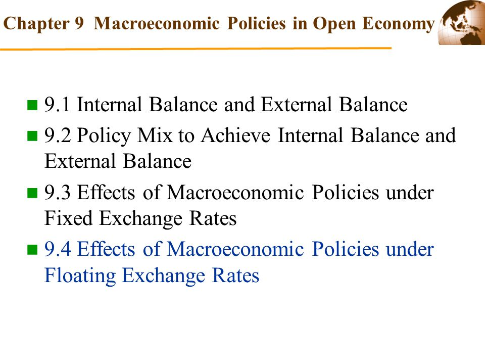 Chapter 9 Macroeconomic Policies in Open Economy