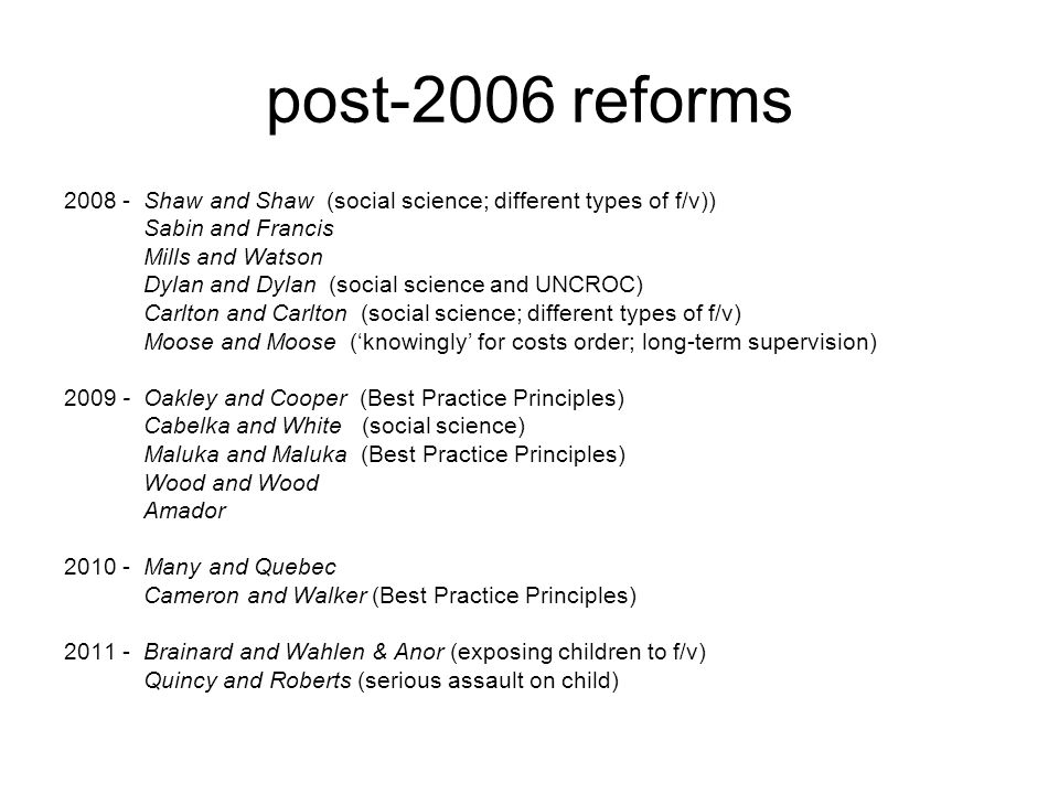 post-2006 reforms Shaw and Shaw (social science; different types of f/v)) Sabin and Francis.