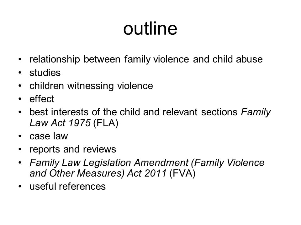 outline relationship between family violence and child abuse studies