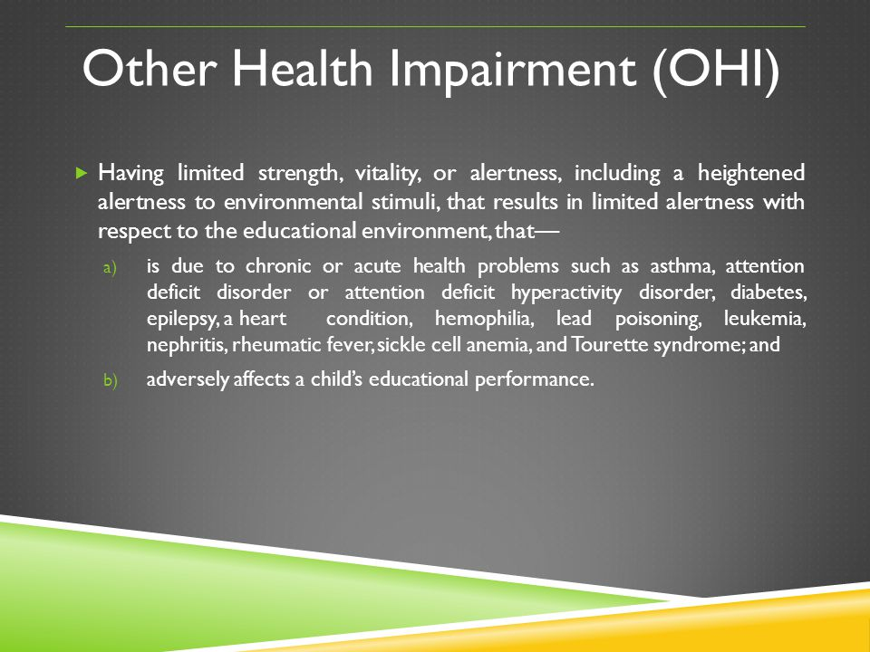 Other Health Impairment (OHI)