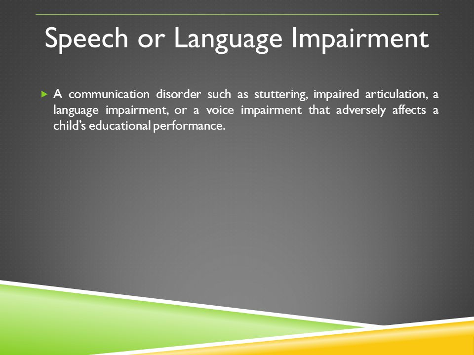 Speech or Language Impairment