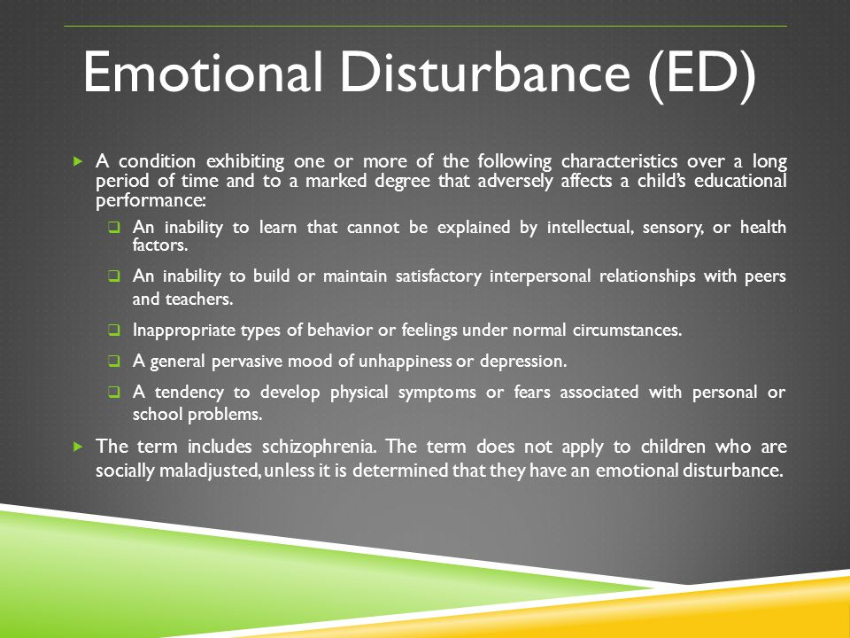 Emotional Disturbance (ED)