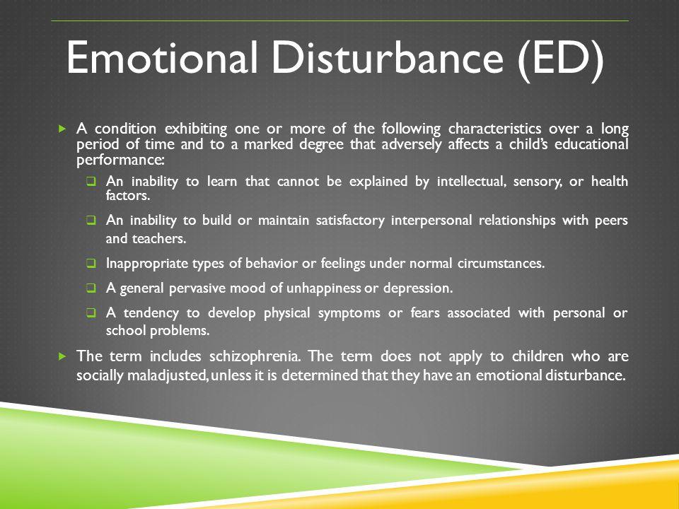 Emotional Disturbance (ED)