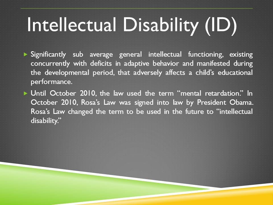 Intellectual Disability (ID)
