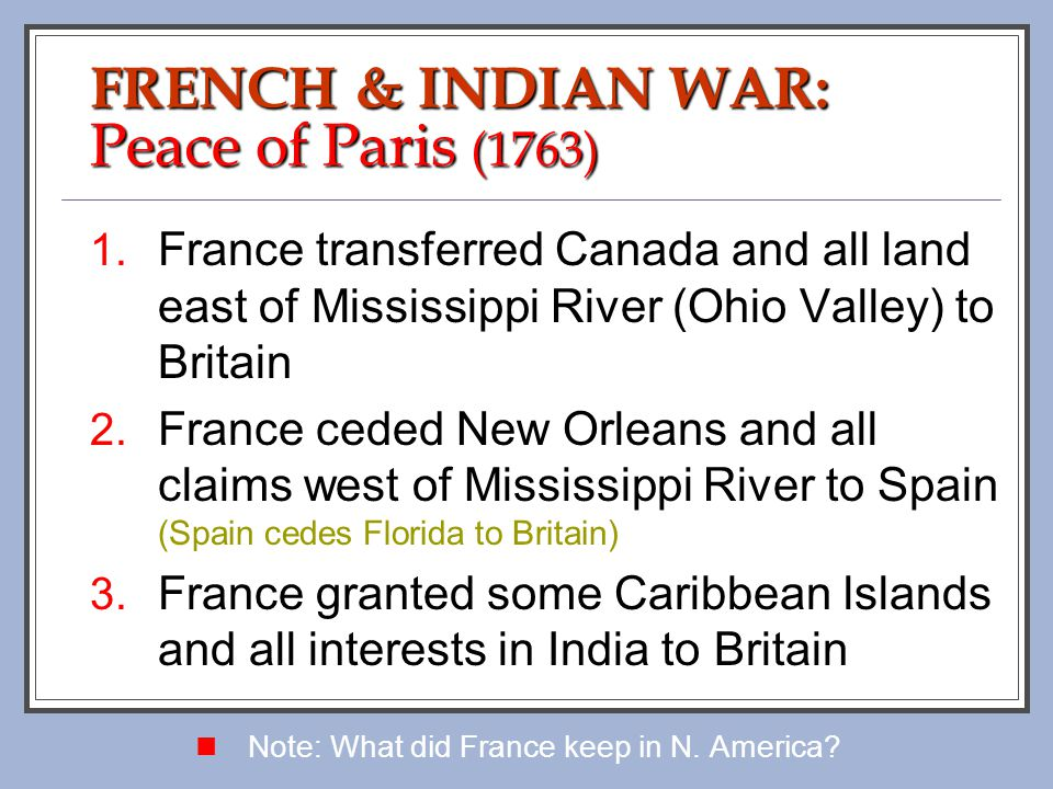 FRENCH & INDIAN WAR: Peace of Paris (1763)