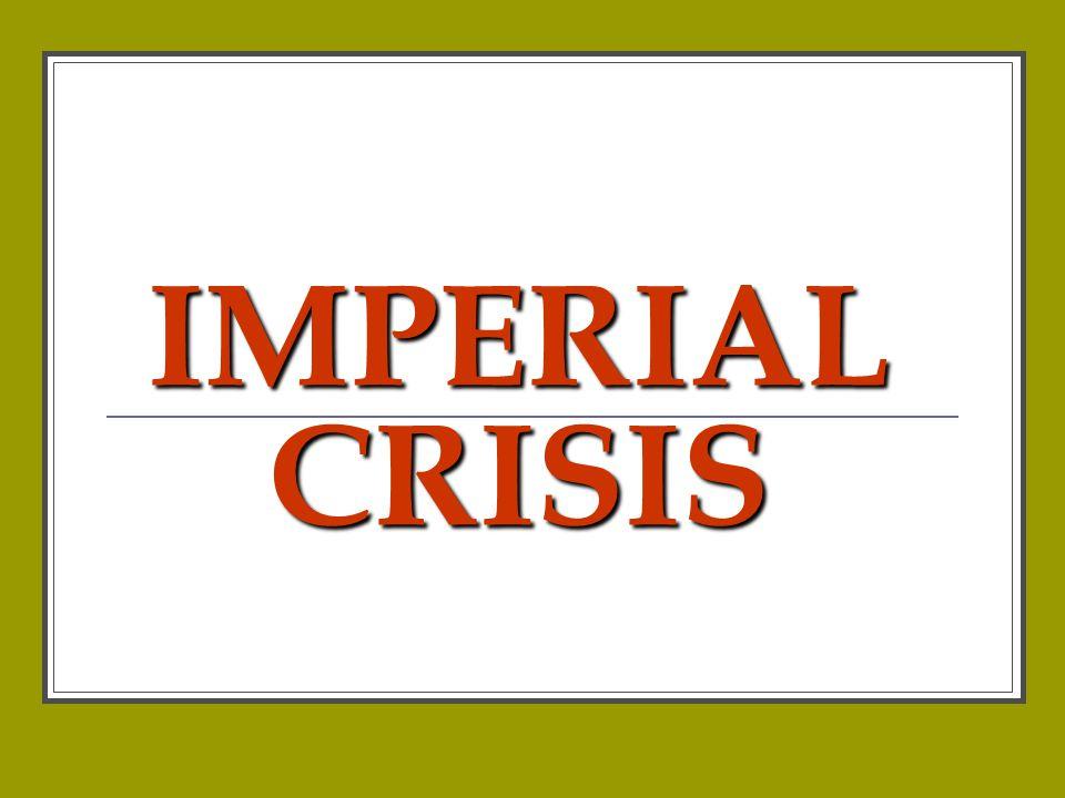 IMPERIAL CRISIS